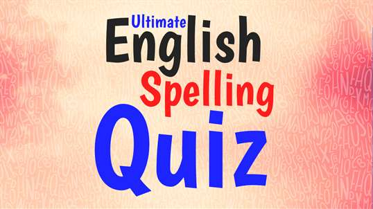Ultimate English Spelling Quiz screenshot 1