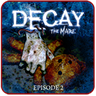 Decay: The Mare - Episode 2
