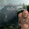 Story Crossroads: Knight's Passage