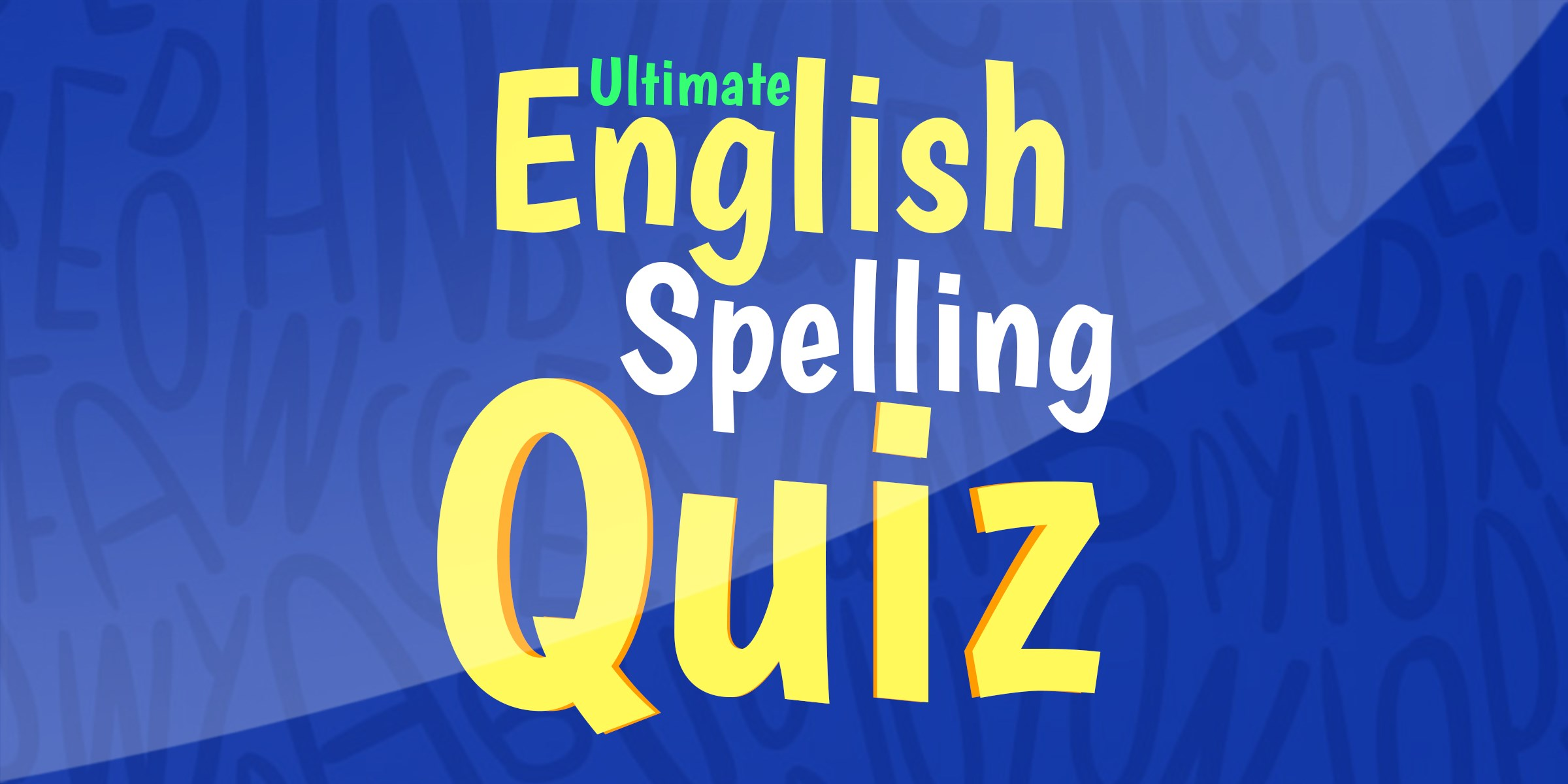 Get Ultimate English Spelling Quiz - Microsoft Store