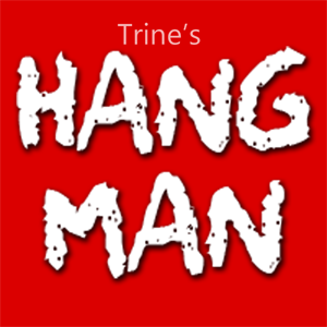Trine's Hangman