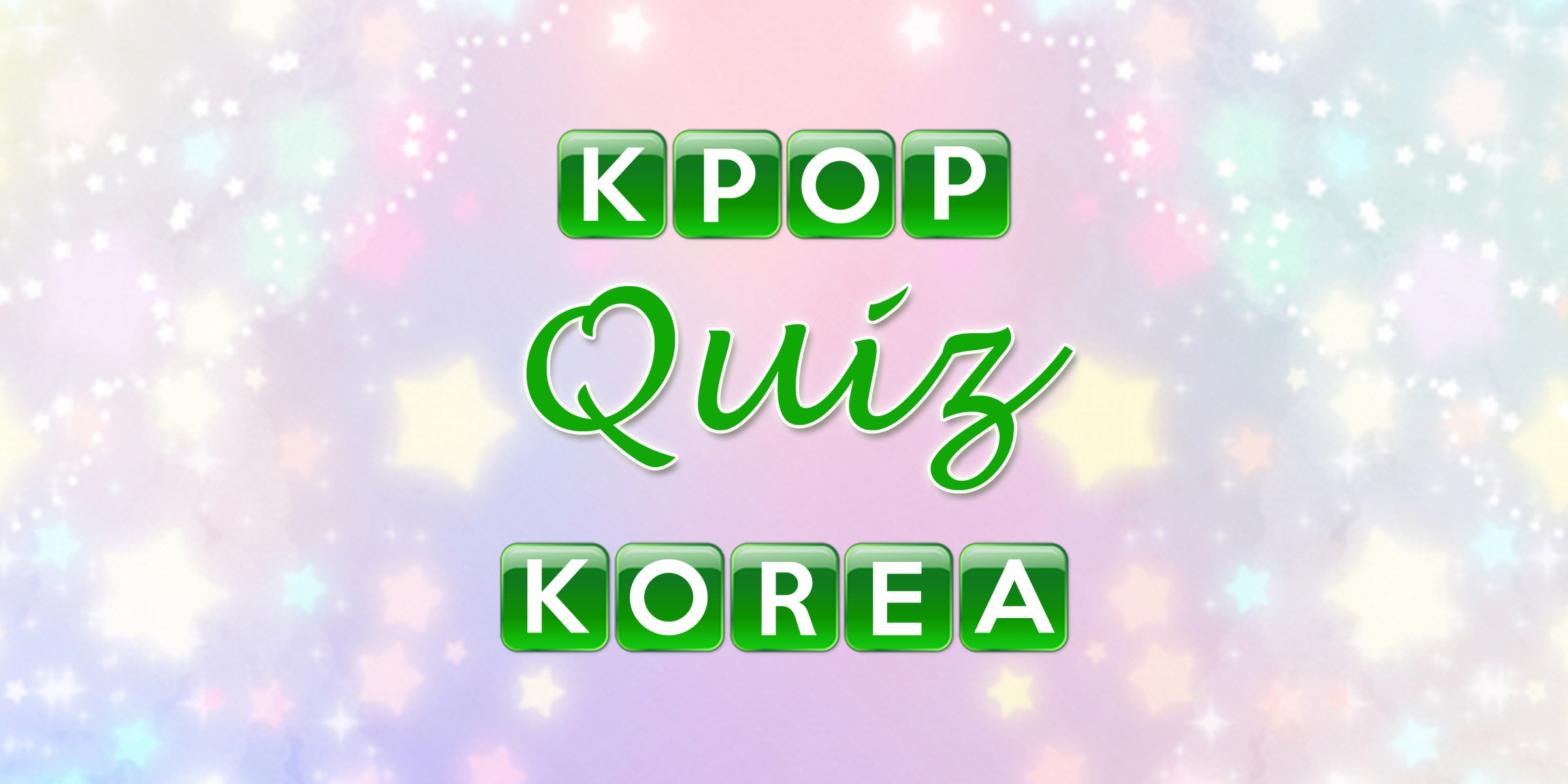 Get Korean K-pop Quiz - Microsoft Store